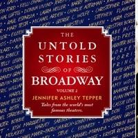 BWW Exclusive: Counting Down to Jennifer Ashley Tepper's THE UNTOLD STORIES OF BROADWAY, VOLUME 2 - The Barrymore Theatre