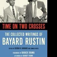 Barack Obama Praises Bayard Rustin in TIME ON TWO CROSSES
