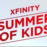 Comcast's Xfinity TV Launches Biggest Kids Event Ever with 'Summer of Kids'