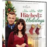 Hallmark Channel's Original Movie HITCHED FOR THE HOLIDAYS Now Available on DVD