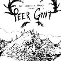 The Immediate Family Presents Ibsen's PEER GYNT, Now thru 12/20