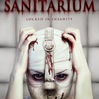 Horror Thriller SANTITARIUM Coming to DVD & Digital Download, 12/31