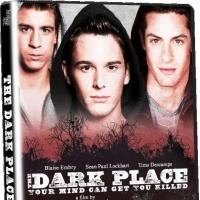 Gay Thriller THE DARK PLACE Coming to DVD/VOD, 12/10