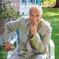 Oscar de la Renta Featured in Haute Living November Issue
