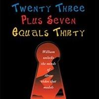 Christopher J. Thorpe Releases TWENTY THREE PLUS SEVEN EQUALS THIRTY