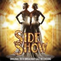 New SIDE SHOW 2014 Recording Debuts At #1 On Billboard Cast Albums Chart