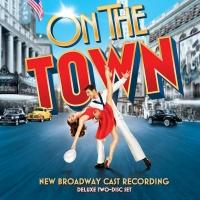 ON THE TOWN New Broadway Cast Recording Now Available On Spotify