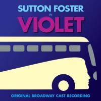 VIOLET Original Broadway Cast Recording Now Available