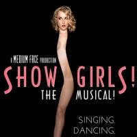 SHOWGIRLS! THE MUSICAL! Closes Today Off-Braodway