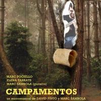 David Pint� y Marc Sambola vuelven a colaborar en 'Campamentos'