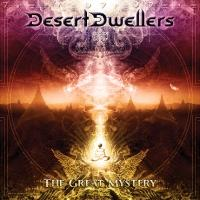 Desert Dwellers' New Album THE GREAT MYSTERY Out Now