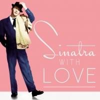 'Sinatra, With Love' Features Timeless Love Songs; Out Today