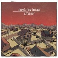 Adam Cayton-Holland Releases New Comedy Album BACKYARDS Today