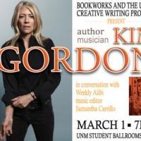 Bookworks Presents Kim Gordon at UNM, 3/1