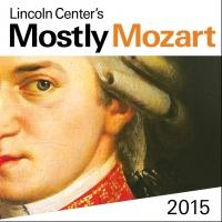 Lincoln Center Announces MOSTLY MOZART FESTIVAL 2015, Running 7/25-8/22