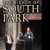 Rod Mills Releases THE BISHOP OF SOUTH PARK