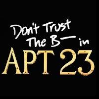 Unaired Episodes of ABC's DON'T TRUST THE B---- IN APARTMENT 23 Now Available Online