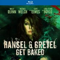 HANSEL & GRETEL GET BAKED Comes to Blu-ray/DVD Today