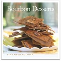 BOURBON DESSERTS by Lynn Marie Hulsman is Now Available