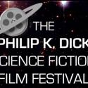 Philip K. Dick Science Fiction Film Festival Kicks Off Today