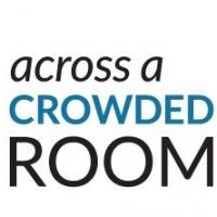 2015 Edition Of NYPL's ACROSS A CROWDED ROOM Kicks Off Tonight; Lynn Ahrens, Lisa Kron, Jason Robert Brown Join