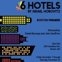 BWW Reviews: Check Into Horovitz's 6 HOTELS at Hub Theatre Company of Boston