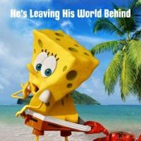 Photo Flash: First Look - Character Posters for THE SPONGEBOB MOVIE: SPONGE OUT OF WATER