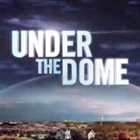 UNDER THE DOME & More Set for CBS's 2013 Comic-Con Line-Up