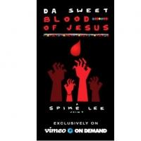 Spike Lee's DA SWEET BLOOD OF JESUS Now on Vimeo On Demand Before Hitting Theaters