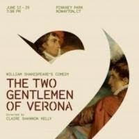 BWW Reviews: THE TWO GENTLEMEN OF VERONA in Rowayton