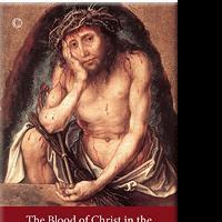 James Clarke and Co Ltd Releases THE BLOOD OF CHRIST IN THE THEOLOGY OF WILLIAM TYNDALE by Ralph S. Werrell Today