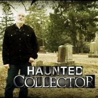 Syfy's Hit Paranormal Series HAUNTED COLLECTOR to Return, 3/6