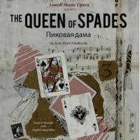Lowell House Opera Presents Tchaikovsky's THE QUEEN OF SPADES, 3/25-4/4