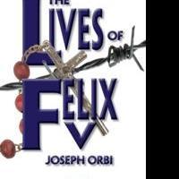 IO Twomey Announces THE LIVES OF FELIX V by Joseph Orbi