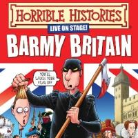 BWW Reviews: HORRIBLE HISTORIES: BARMY BRITAIN, Lyceum, Sheffield, July 17 2014