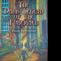 Frank DeStefano Releases 'The Dark Legend of the Foreigner'