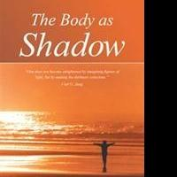 THE BODY AS SHADOW by Eleanor Limmer is Released