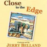 Jerry Belland Releases CLOSE TO THE EDGE