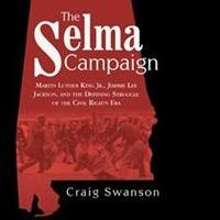 Craig Swanson Releases THE SELMA CAMPAIGN