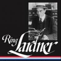BWW Reviews: RING LARDNER - STORIES AND OTHER WRITINGS Is Priceless