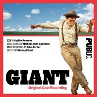 BWW Reviews: Ghostlight's GIANT (Original Cast Recording) is Majestic, Opulent, and Mesmerizing