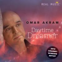 2012 Grammy Winner Omar Akram Releases New Album, Daytime Dreamer