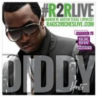Sean Diddy Combs Emcees SXSW 'Rags to Riches' Event Today