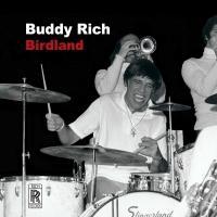 BIRDLAND Live Album by Jazz Drummer Buddy Rich Out 5/26