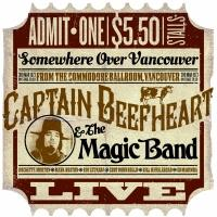 Captain Beefheart 'Commodore Ballroom, Vancouver 1973' Rare Concert Recording Now Available!