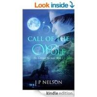 "JP Nelson Releases ""Call of the Wolf: Book One of the Kohrinju Tai Saga"""