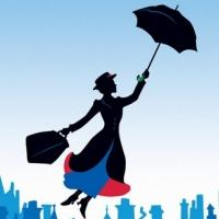 MARY POPPINS Enters Final Week of Performances