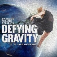 Swandive Theatre to Open New Program with DEFYING GRAVITY in January
