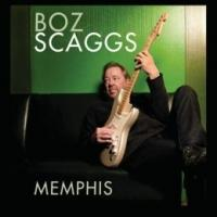 BOZ SCAGGS' MEMPHIS Available on Amazon, iTunes & More Today