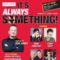 BWW Interviews: Producer Rick Muller talks IT'S ALWAYS SOMETHING - Toronto's Largest Variety Show